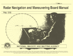 thumbnail for PUB 1310 Radar Navigation and Maneuvering Board Manual